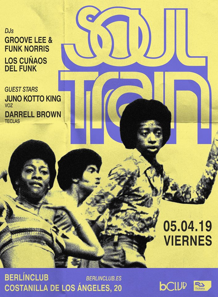 Soul Train 5-4-2019 - The Club Café Berlín Madrid